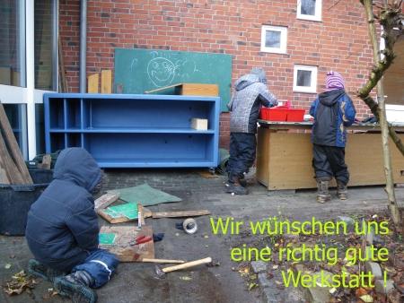 Unser Wunsch: eine tolle Aussenwerkstatt, Foto: Andreas Schönefeld